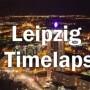 Leipzig im Zeitraffer