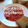 vegetarischer Borschtsch